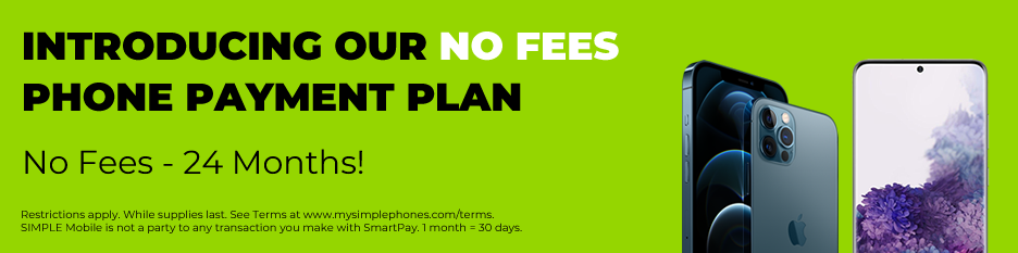 Shop the latest SIMPLE Mobile Phones and get a payment plan with no fees.